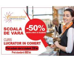 Curs Lucrator in comert - oferta speciala pentru elevi si studenti