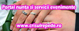 Portal Nuntă și Servicii Evenimente www.crisulrepede.ro